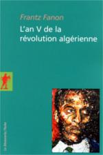 Frantz Fanon, L'an V de la révolution algérienne - Livre