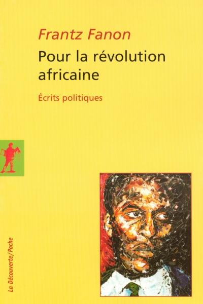 Frantz Fanon, Pour la révolution africaine - Livre