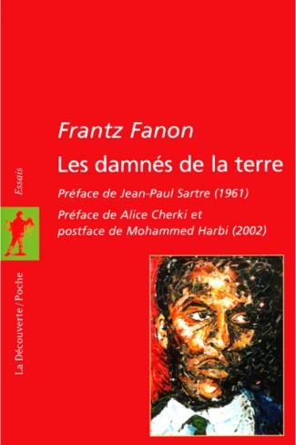 Frantz Fanon, Les damnés de la terre - Livre